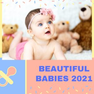 Beautiful Babies 2021 Contest